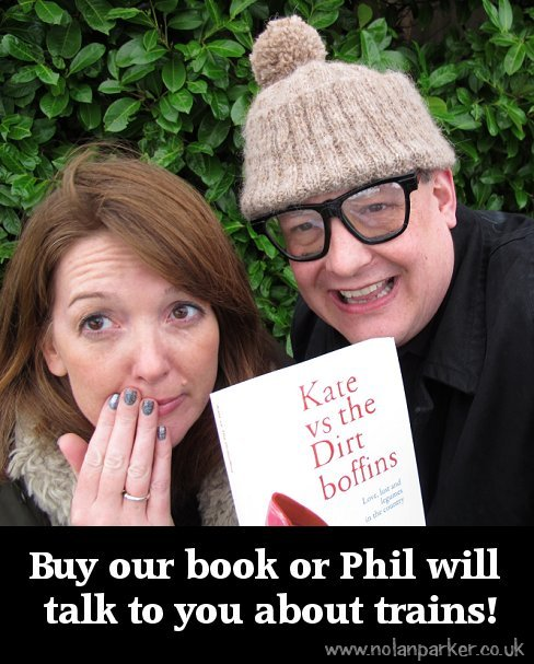 Buy our book or Phil will talk to you about trains